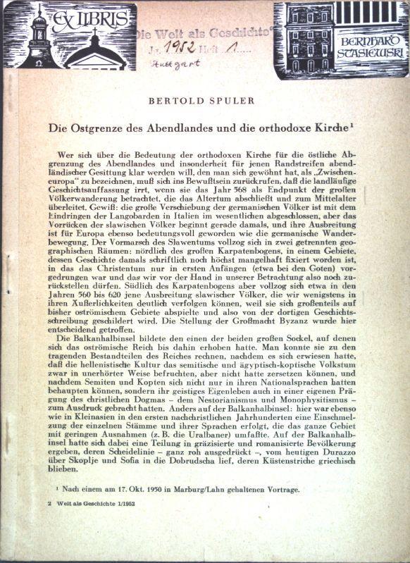 Die Ostgrenze des Abendlandes und die orhtodoxe: Spuler, Bertold: