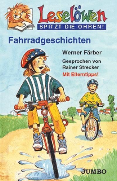 Leselöwen spitzt die Ohren. Fahrradgeschichten. Cassette. : Mit Eltern-Tipps - Werner Färber,Rainer Strecker