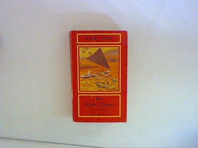 Am Stillen Ocean (Zürcher Ausgabe Orient Band: May, Karl: