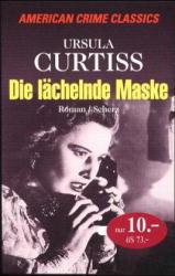 Die lächelnde Maske: Curtiss, Ursula: