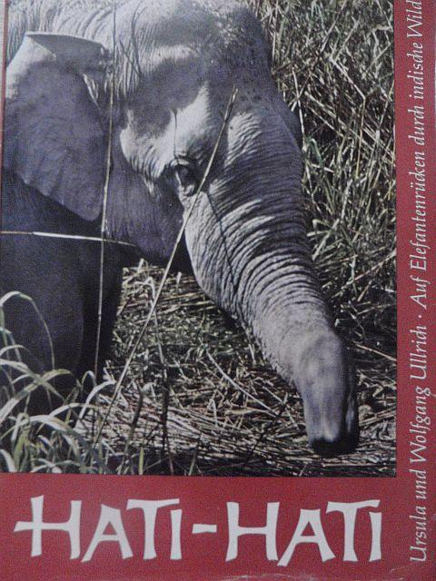 Hati - Hati - Auf Elefantenrücken durch: Ullrich: