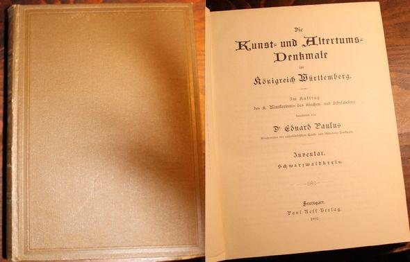 Die Kunst=und Altertums=Denkmale im Königreich Württemberg. Im: Paulus, Dr. Eduard: