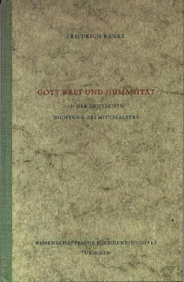 Gott Welt und Humanität in der deutschen: Ranke, Friedrich
