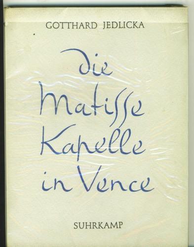 Die Matisse Kapelle in Vence. Rosenkranzkapelle der: Jedlicka, Gotthard.