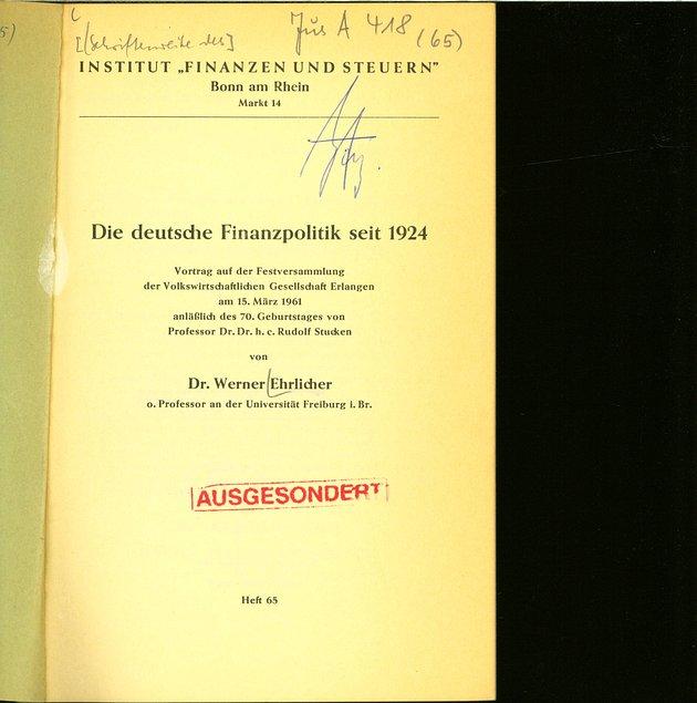 Die deutsche Finanzpolitik seit 1924. Vortrag auf: Ehrlicher, Werner: