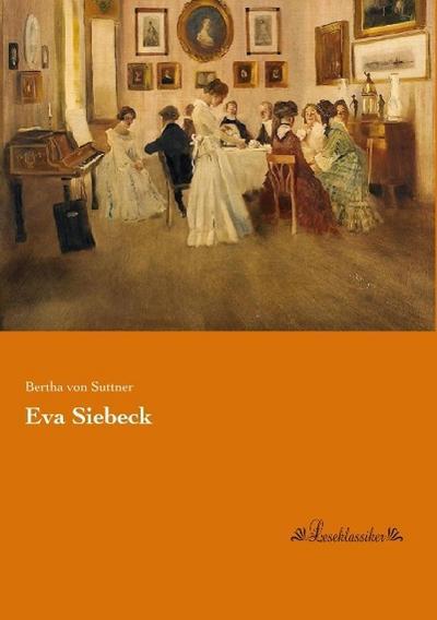 Eva Siebeck - Bertha von Suttner