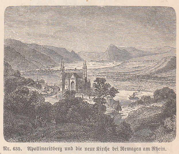 Apollinarisberg und die neue Kirche bei Remagen: Remagen,