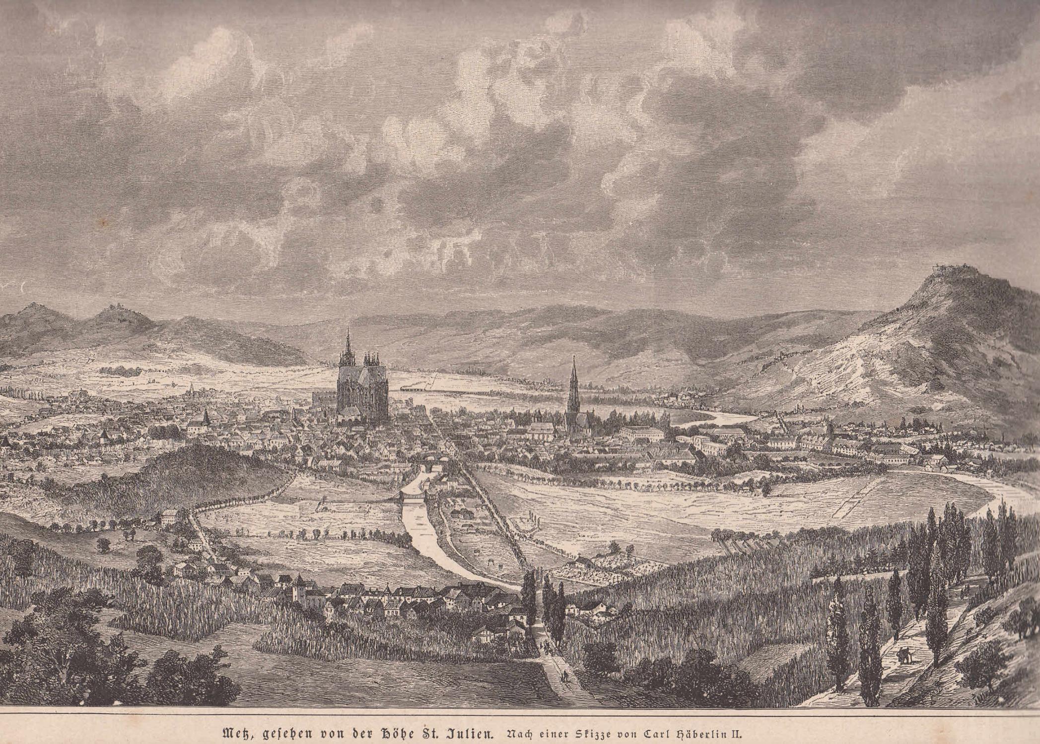 Gesamtansicht von der Höhe St. Julien aus.: Metz,