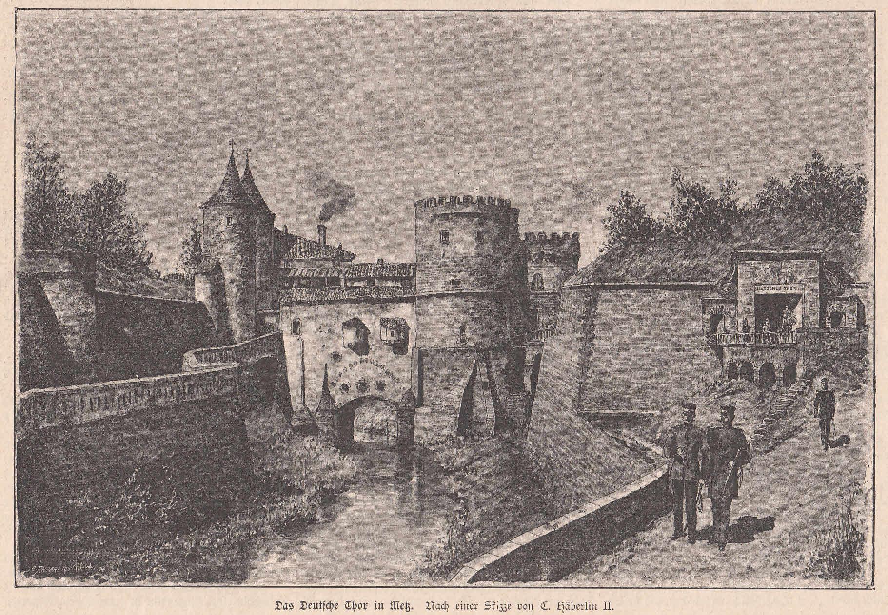 Das Deutsche Tor in Metz. Ansicht mit: Metz,