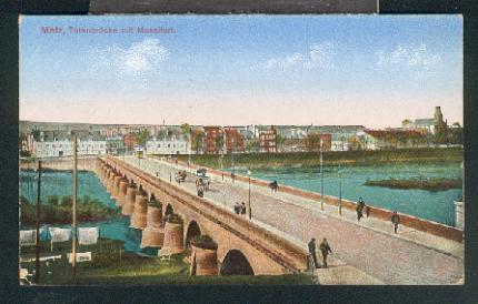 Ansichtskarte: Totenbrücke m. Moselfort. 0, col., I-II,: Metz,