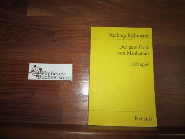Der gute Gott von Manhattan : Hörspiel.: Bachmann, Ingeborg :