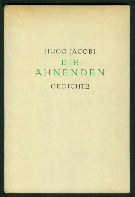 Die Ahnenden. Gedichte.: JACOBI, Hugo: