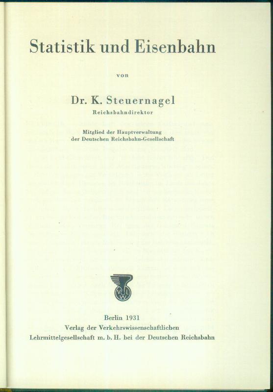 Statistik und Eisenbahn.: STEUERNAGEL, Karl: