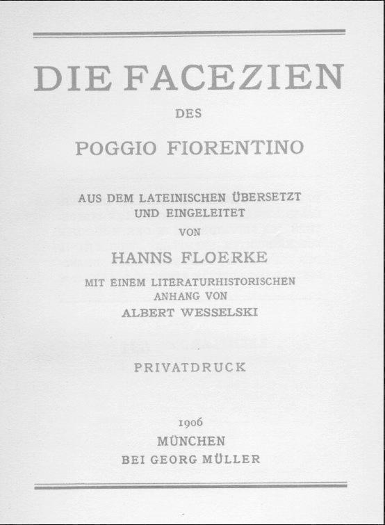 Die Facezien des Poggio Fiorentino. Aus dem: Poggio Fiorentino:
