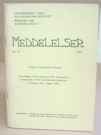 Meddelelser N°29 - Current Transcription Problems -: Lunden, Siri Sverdrup