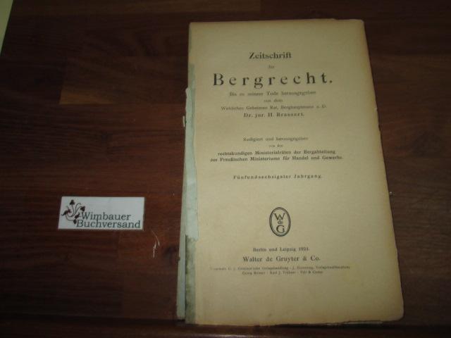 Zeitschrift für Bergrecht : 65. Jahrgang, Heft: Brassert, H. :