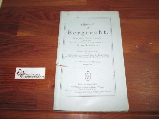 Zeitschrift für Bergrecht : 61. Jahrgang, Heft: Brassert, H. :
