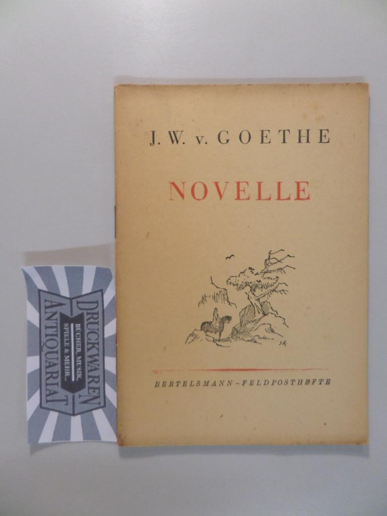 Novelle. Bertelsmann-Feldposthefte.: Goethe, J. W.