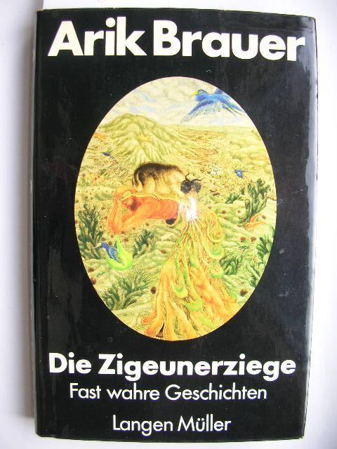 Die Zigeunerziege. //: Brauer, Arik :