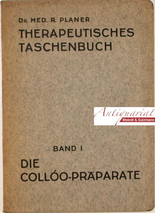 Die Collóo-Präparate. Indikationen und Symptomatologie.: Planer, Reinhard.
