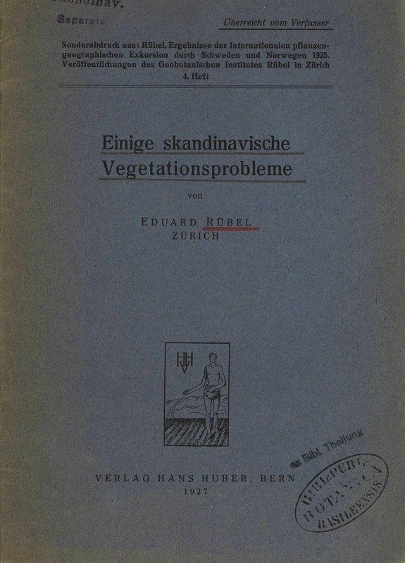 Einige skandinavische Vegetationsprobleme. Sonderabdruck aus: Rübel, Ergebnisse: Rübel, Eduard: