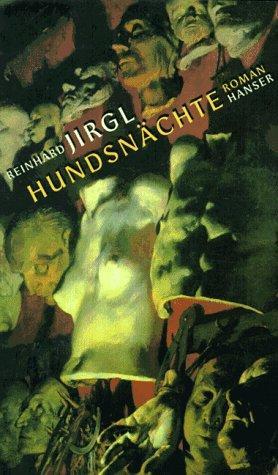 Hundsnächte: Roman - Jirgl, Reinhard