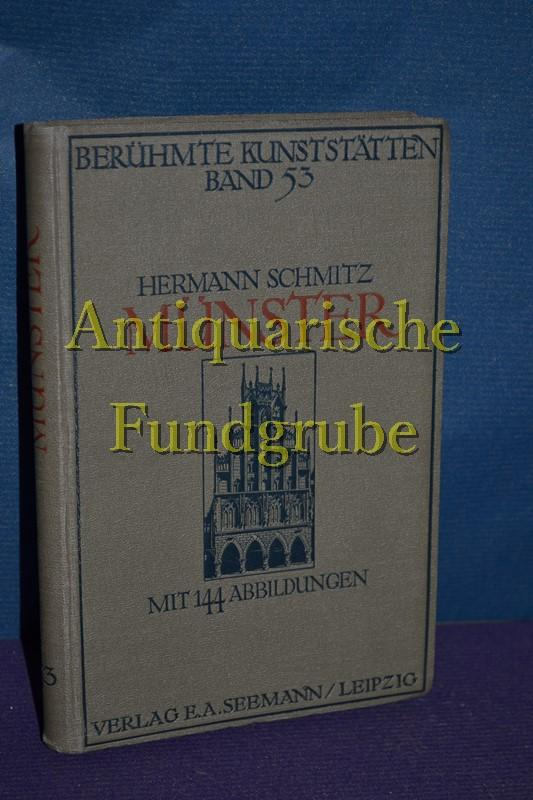 Berühmte Kunststätten / Band 53 / Münster: Schmitz, Hermann: