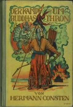 Der Kampf um Buddhas Thron. Mit 17: Consten, Hermann: