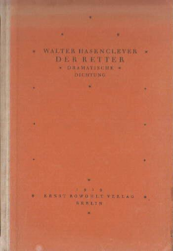 Der Retter. Dramatische Dichtung.: Hasenclever, Walter -