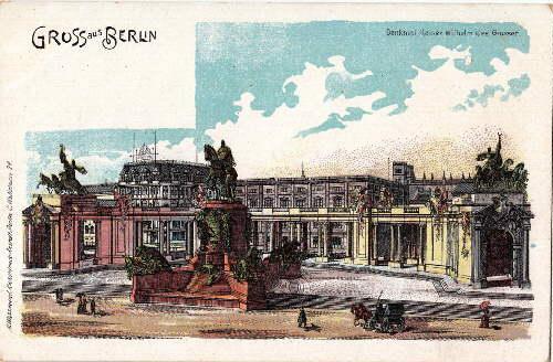 Gruss aus Berlin. Denkmal Kaiser Wilhelm des: Berlin -