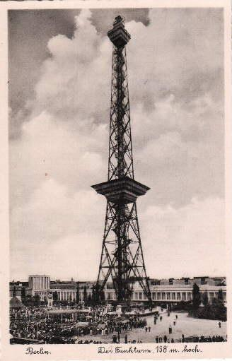 Der Funkturm 138 m. hoch. Ansichtskarte in: Berlin -