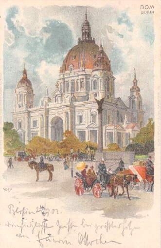 Dom. Ansichtskarte in farbiger Lithographie nach einer: Berlin -