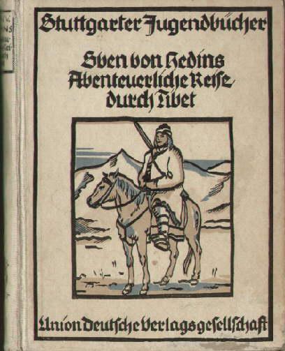 Sven von Hedins abenteuerliche Reise durch Tibet.: Hedin, Sven -