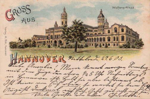 Gruss aus Hannover. Welfenschloss. Ansichtskarte in farbiger: Hannover -