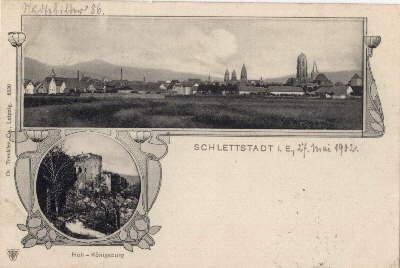Zwei Ansichten (Gesamtansicht, Hoch-Könisburg). Ansichtskarte in Lichtdruck.: Schlettstadt i.E. -