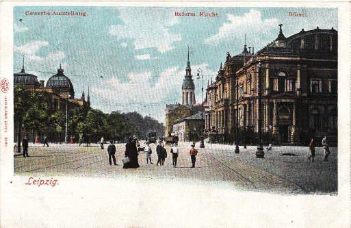 Gewerbe-Ausstellung - Reform. Kirche - Börse. Ansichtskarte: Leipzig -
