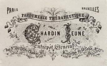Parfumerie Thérapeutique. Chardin Jeune. Entrepòt Géneral. Paris: Paris -