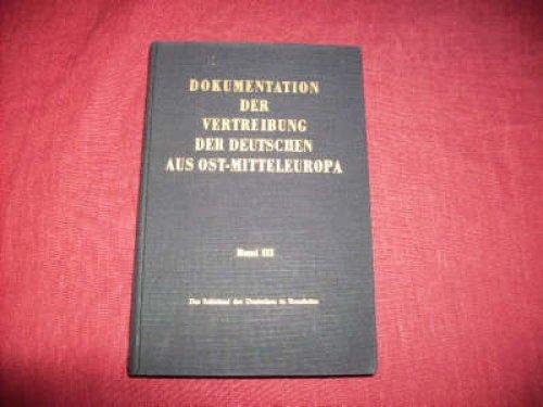 Das Schicksal der Deutschen in Rumänien. Dokumentation: Conze: