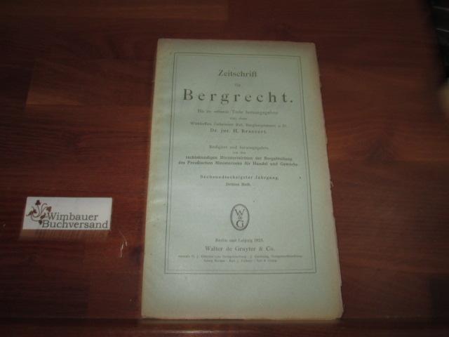 Zeitschrift für Bergrecht : 66. Jahrgang, Heft: Brassert, H. :