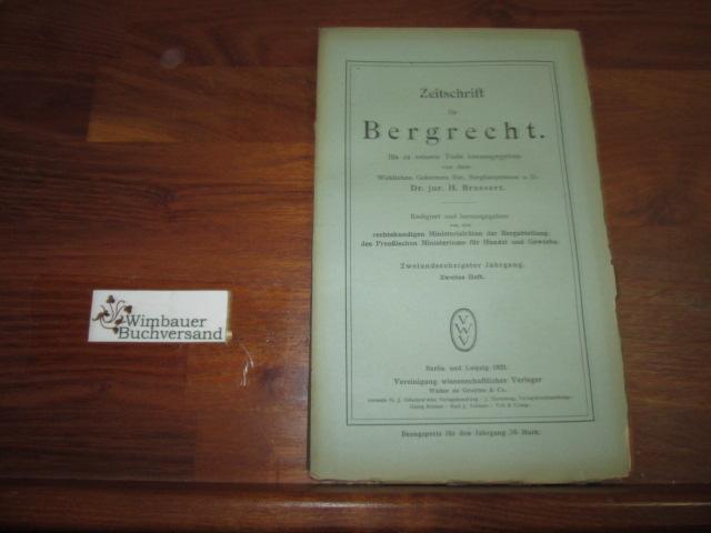 Zeitschrift für Bergrecht : 62. Jahrgang, Heft: Brassert, H. :