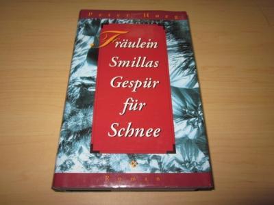 Fräulein Smillas Gespür für Schnee. Roman: Hoeg, Peter