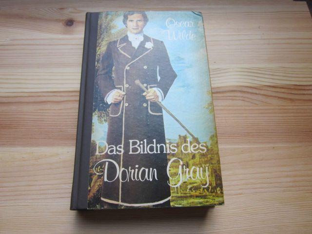 Das Bildnis des Dorian Gray: Wilde, Oscar