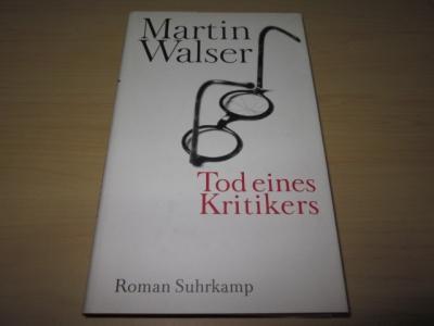 Tod eines Kritikers: Walser, Martin