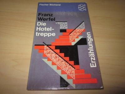 Die Hoteltreppe. Erzählungen: Werfel, Franz