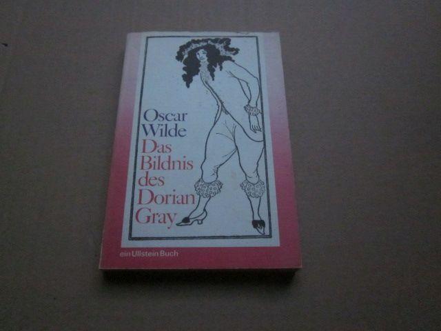 Das Bildnis des Dorian Gray. Roman: Wilde, Oscar