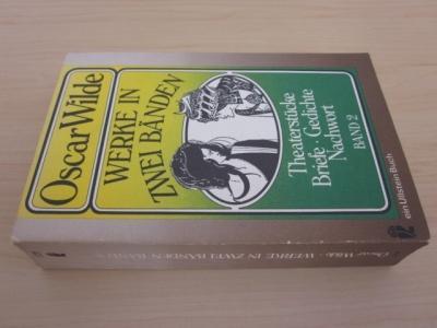 Werke in zwei Bänden. Band 2: Theaterstücke: Wilde, Oscar