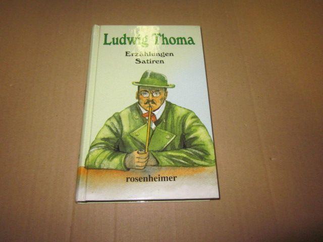 Erzählungen/Satiren: Thoma, Ludwig