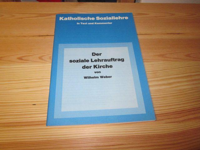 Der soziale Lehrauftrag der Kirche: Weber, Wilhelm