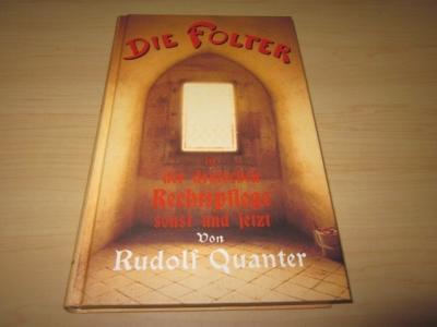 Die Folter in der deutschen Rechtspflege sonst: Quanter, Rudolf