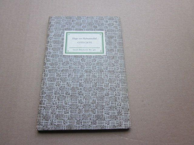 Gedichte. Insel-Bücherei Nr. 461: Hofmannsthal, Hugo von